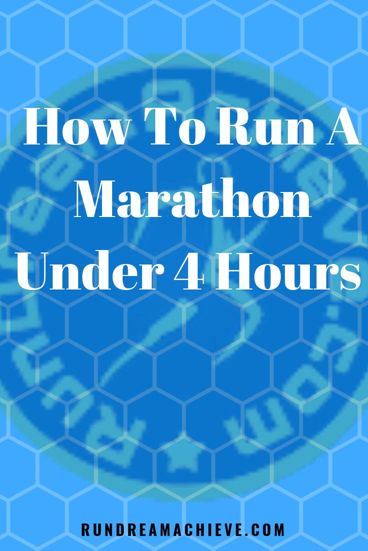 How To Run A Marathon Under 4 Hours