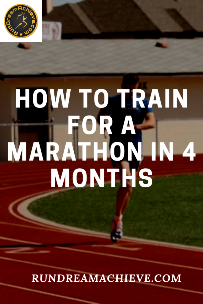 How to Train for a Marathon in 4 Months