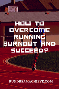 How to overcome running burnout
